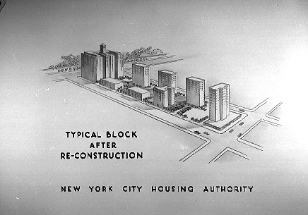 NYCHA's vision of how a city block would look after most of it was razed and new housing put up, circa October 1955.  ID# 02.003.22242